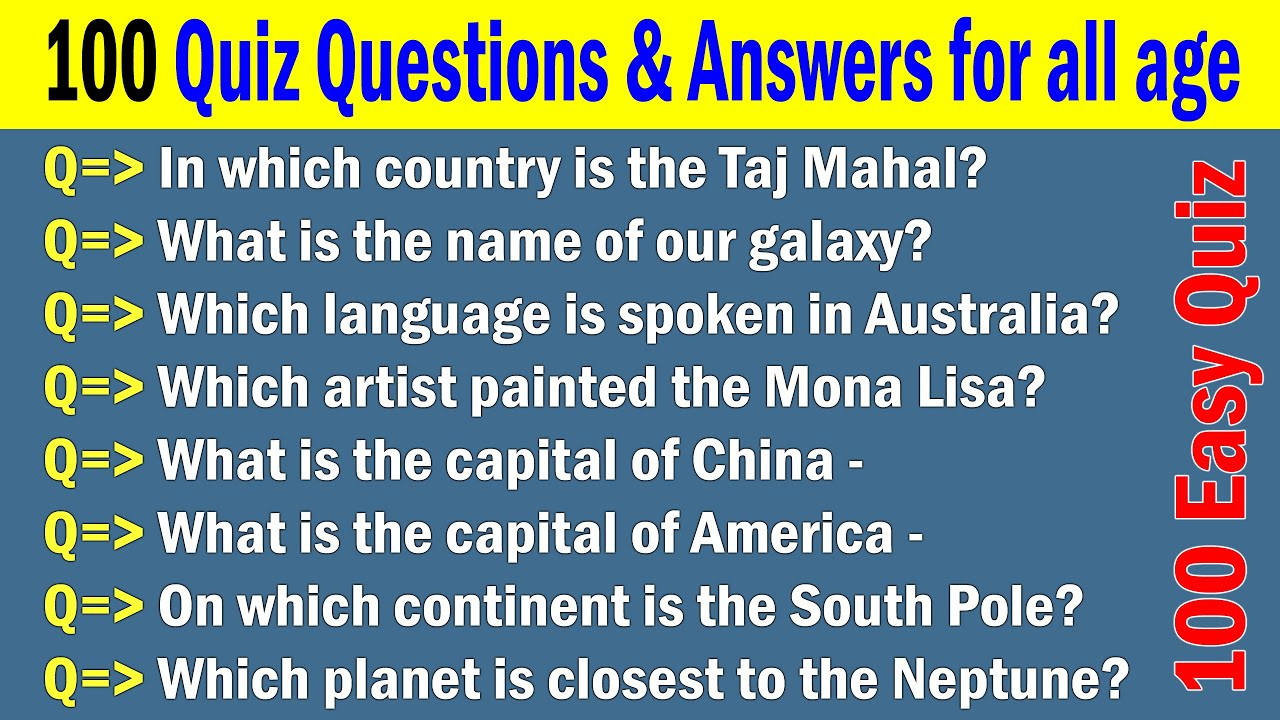 100 Easy Quiz Questions And Answers All Kids Students And